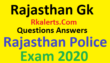 Rajasthan Gk Questions Answers In Hindi 2020 For Rajasthan Police