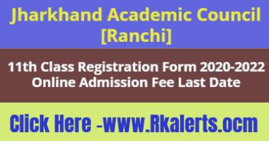 JAC 11th Class Registration Form 2021 fees last date