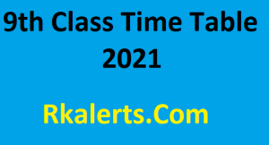 9th Class Time Table 2021