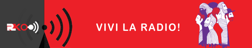RKO - Radio Kismet Opera - Vivi la Radio!