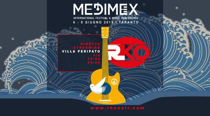 RKO In diretta da Medimex 2019 a Taranto dal 6 all'8 giugno