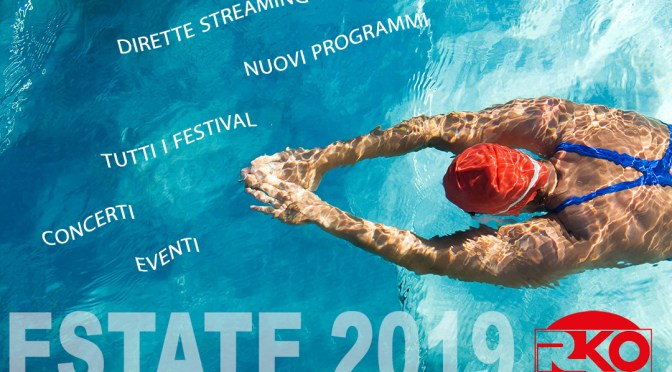 Estate 2019. Festival ed eventi di RKO