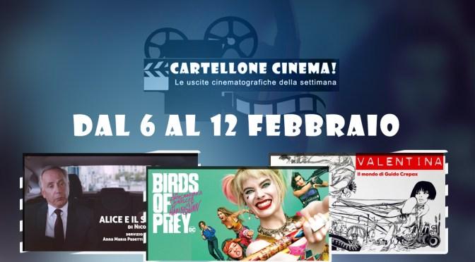 Cartellone Cinema – Tutti i film nelle sale dal 6 al 12 febbraio