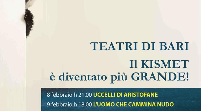 Il Teatro Kismet riapre! Vi aspettiamo sabato 8 e domenica 9 febbraio
