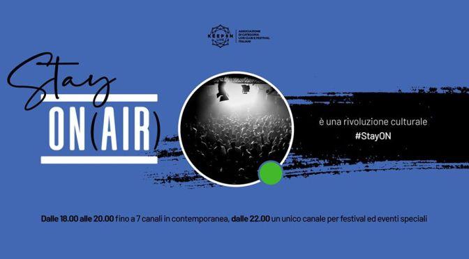 """""""StayOn (Air)"""", un'iniziativa lanciata da KeepOn Live. Intervista con Federico rasetti."""