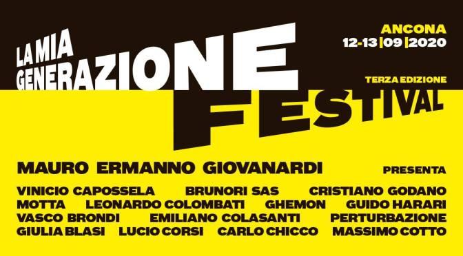 La Mia Generazione Festival giunge alla terza edizione! 12 e 13 settembre ad Ancona!