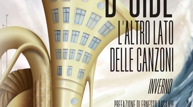 """B-Side – L'altro lato delle canzoni: """"Inverno"""", il secondo volume della tetralogia di Doriana Tozzi"""