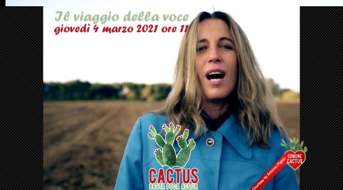 """""""Il viaggio della voce"""". Cactus incontra Ginevra Di marco"""