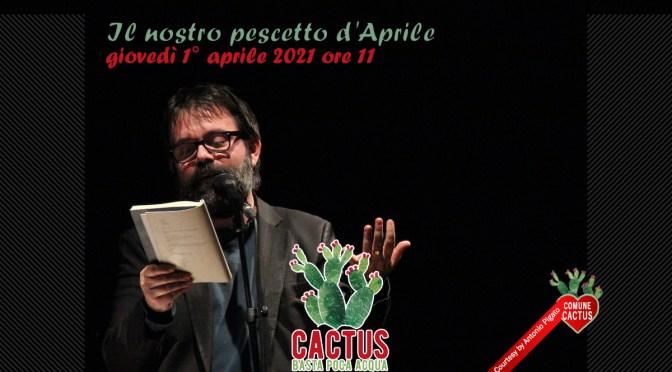"""Il nostro pescetto d'Aprile con Cactus. Basta poca acqua nelle """"Fiabe per adulti consenzienti"""" del poeta Guido Catalano."""