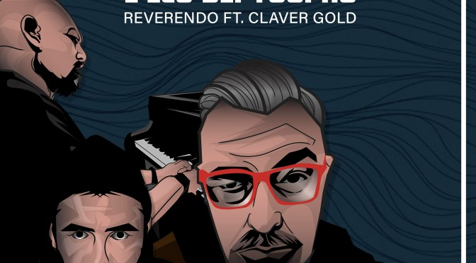 """Su PUGLIA CONNECTION REVERENDO insieme a CLAVER GOLD per il remix de """"L'Eco dei tuoi No"""", realizzato da Gian Flores"""