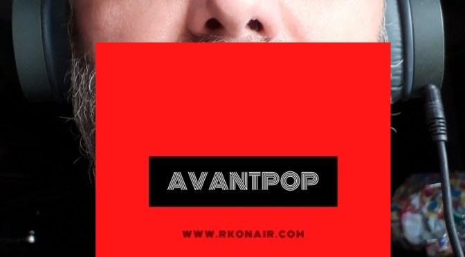 AVANTPOP #208 – 13/04/2021