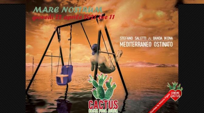 """Cactus ospita per """"Mare Nostrum"""" il polistrumentista Stefano Saletti"""