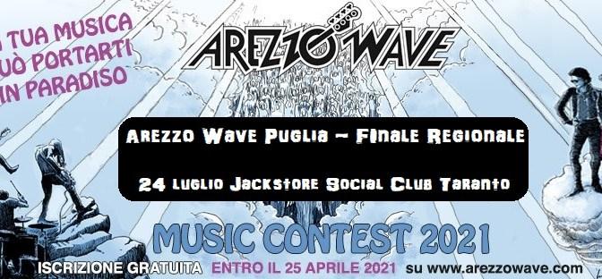 Arezzo Wave Finale Regionale Puglia 2021