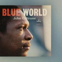 Jazz-Ta Bien. John Coltrane - Blue World