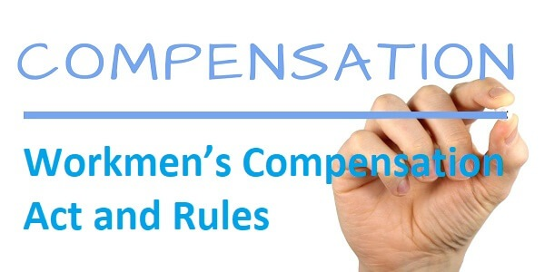 Workmen's Compensation Act and Rules