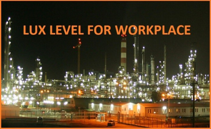 lUX LEVEL FOR WORKPLACE