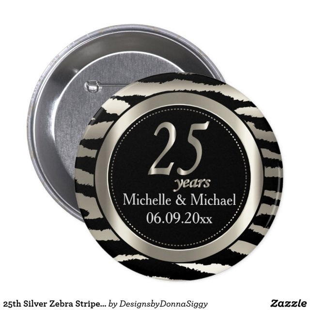 25th Silver Zebra Stripe Wedding Anniversary Badge