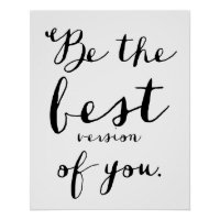 Be The Best Version of You Quote Poster
