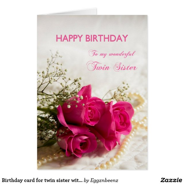 Birthday card for twin sister