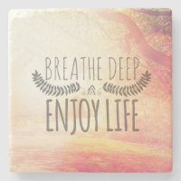 Breathe Deep Stone Coaster