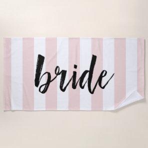 Bride | Blush Stripe Beach Towel