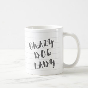 Crazy Dog Lady Mug