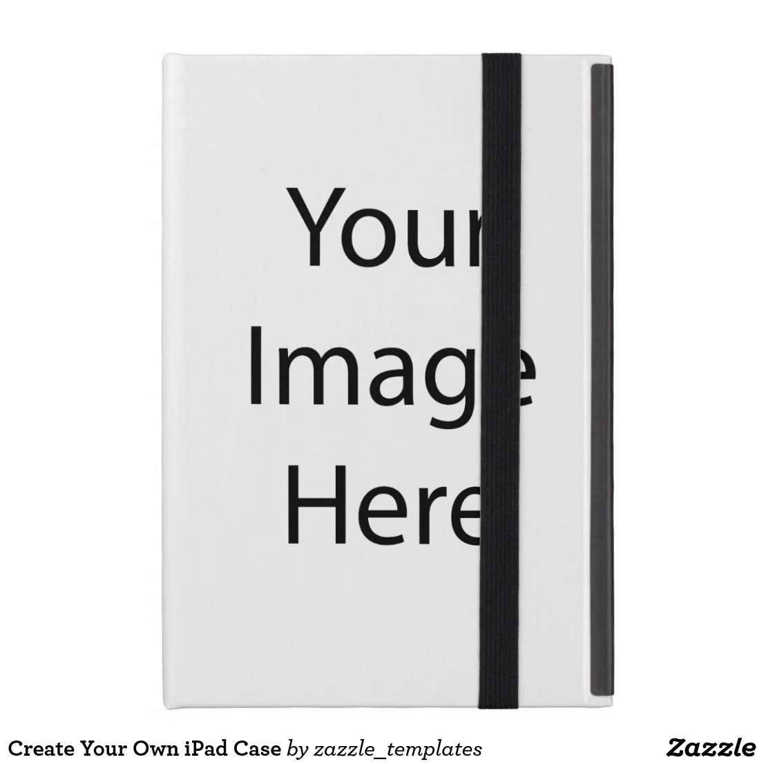 Create Your Own iPad Case