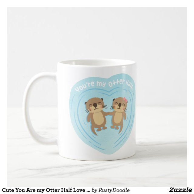 Cute You Are my Otter Half Mug