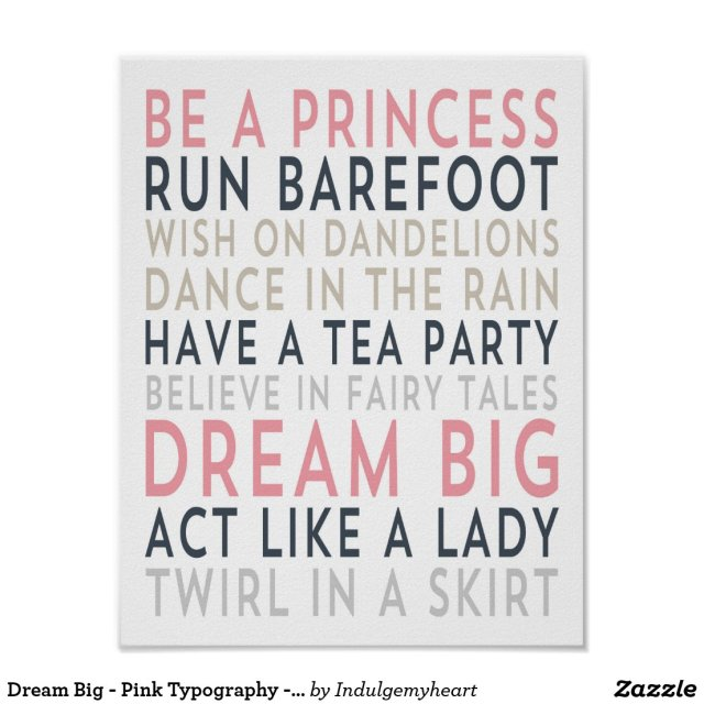 Dream Big - Pink Typography - White Poster