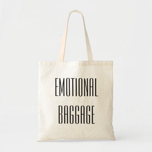 Emotional Baggage Funny Tote Bag