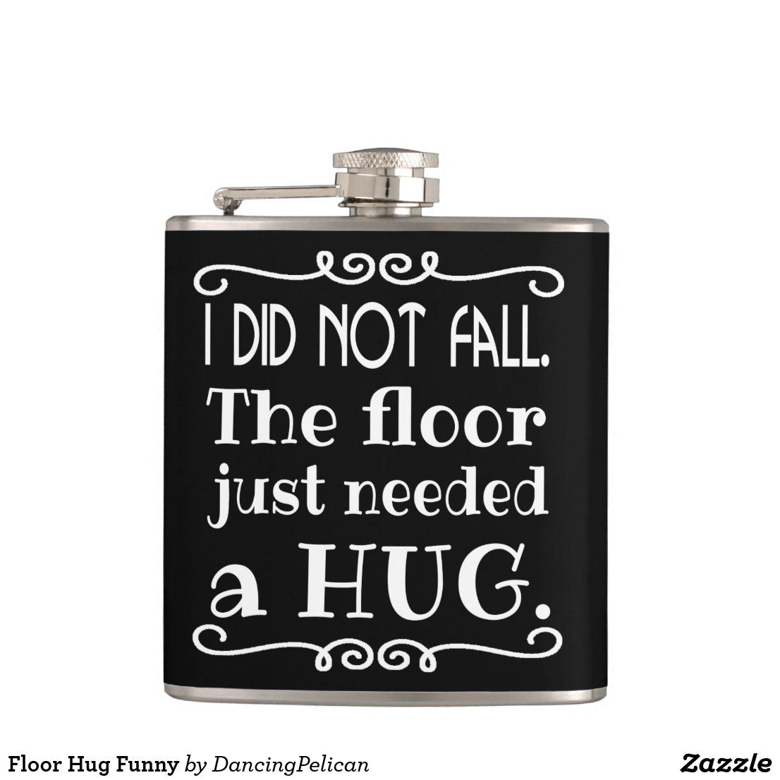 Floor Hug Hip Flask