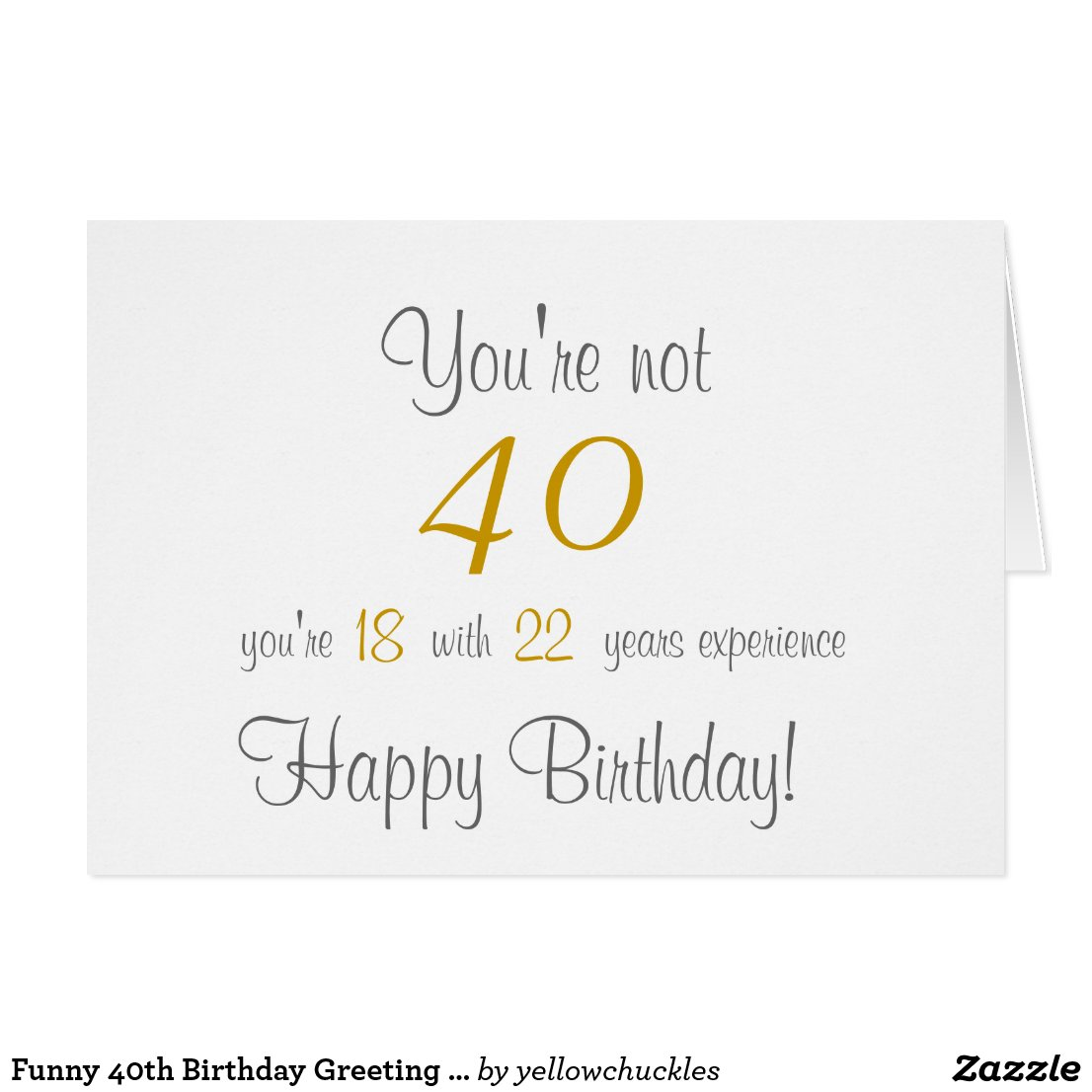 Funny 40th Birthday Greeting Card