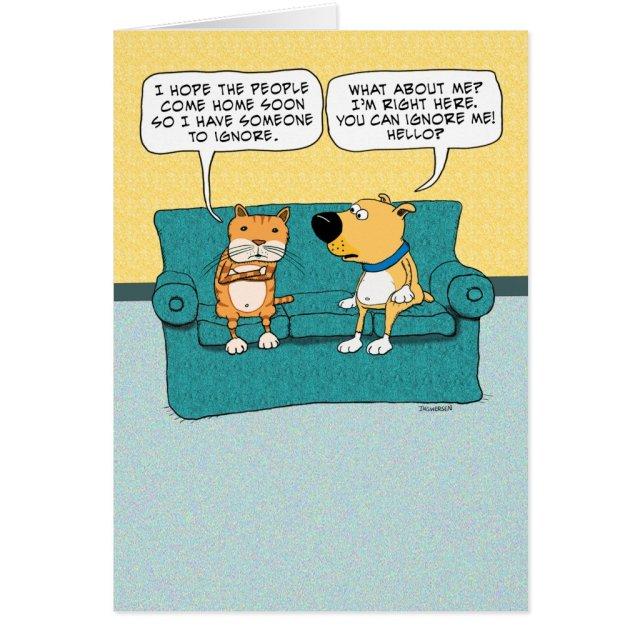 Funny Cat Ignoring Dog Birthday Card