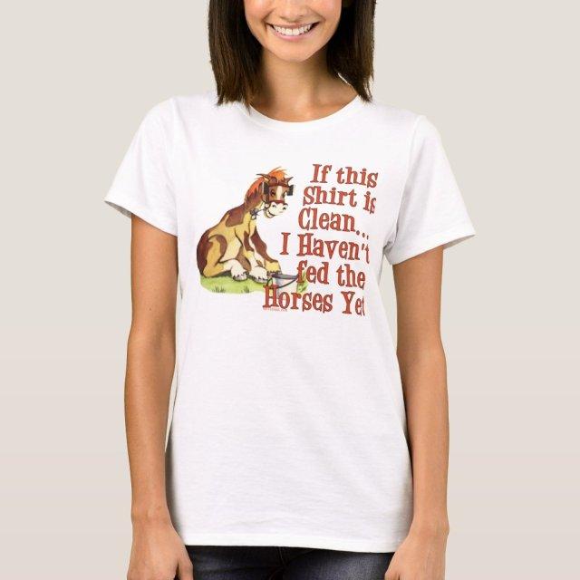 Funny Horse Saying T-Shirt