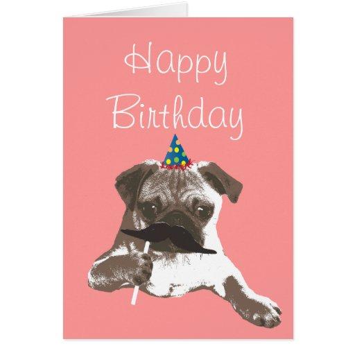 Funny Moustache Pug Happy Birthday Card Zazzle