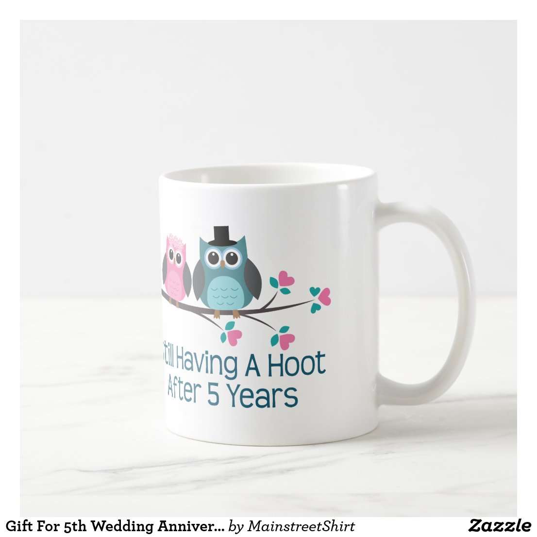 Gift For 5th Wedding Anniversary Hoot Coffee Mug