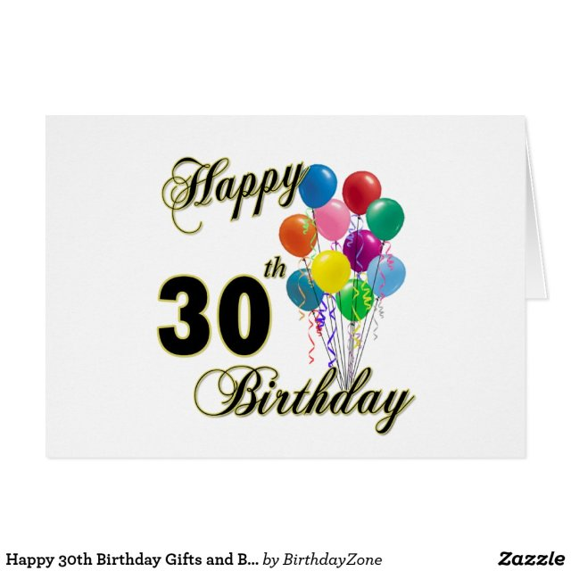 Happy 30th Birthday Gifts and Birthday Apparel