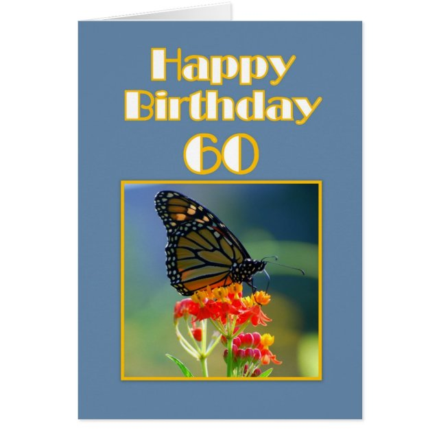 Happy 60th Birthday Monarch Butterfly