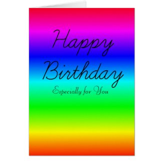 Happy birthday especially for you greeting card