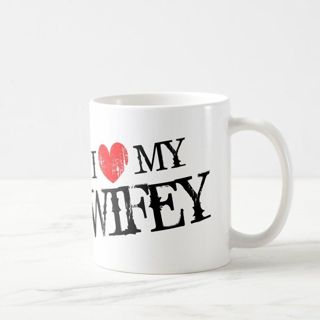 I love my wifey mug