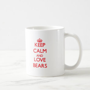 Keep calm and love Bears Coffee Mug