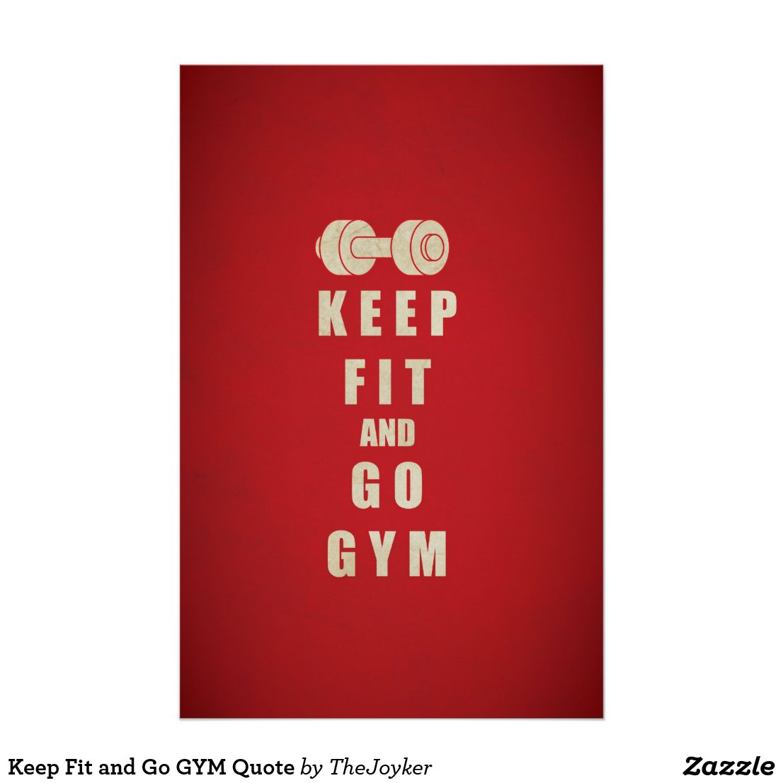 Keep Fit and Go Gym Poster