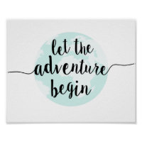 Let the Adventure Begin Big World Quote Art Print