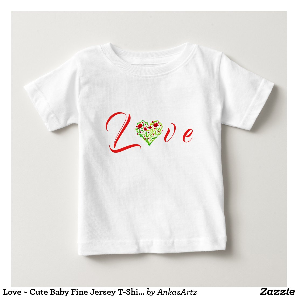 Love ~ Cute Baby Fine Jersey T-Shirt