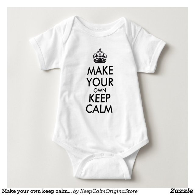 Make your own keep calm bodysuit