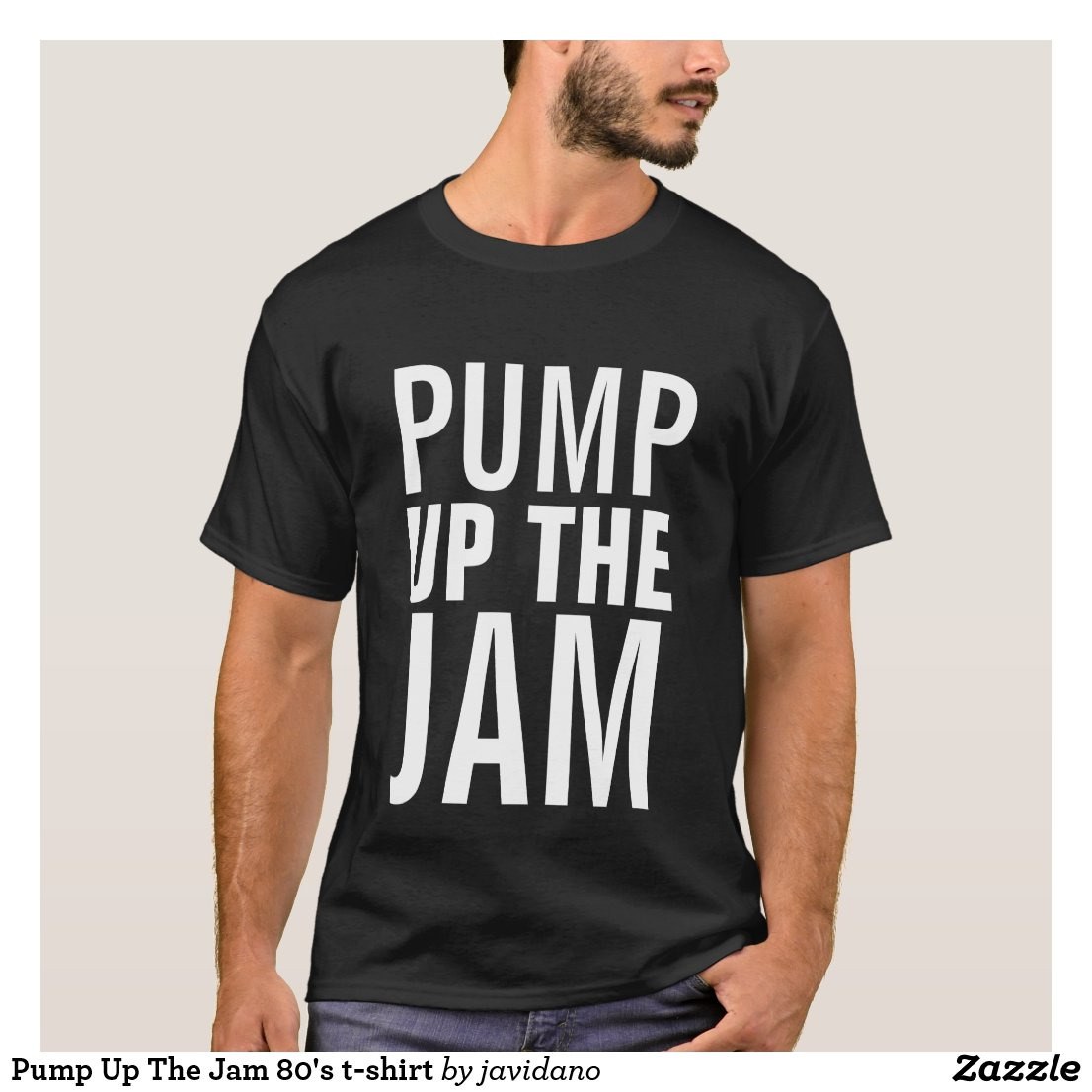 Pump Up The Jam t-shirt
