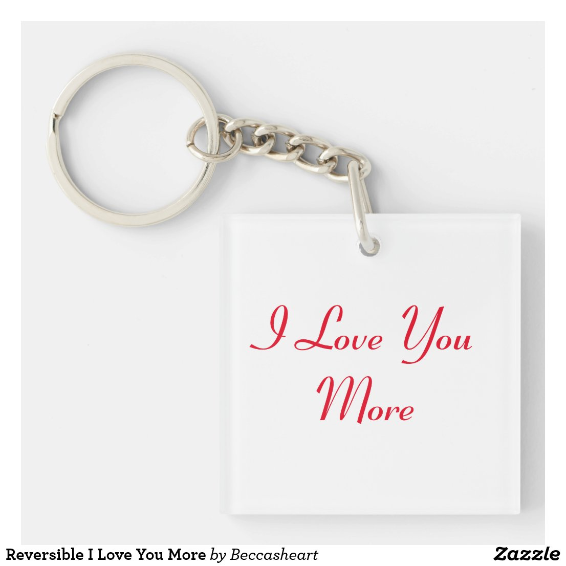 I Love You More Keyring
