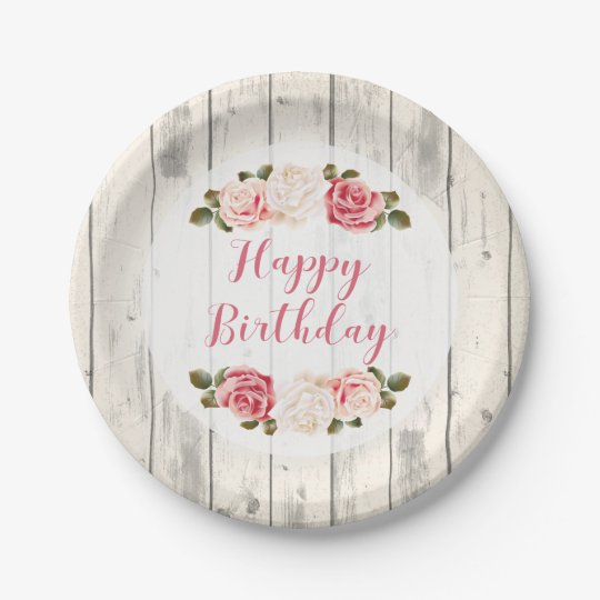 Shabby Chic Roses Rustic Wood Happy Birthday Paper Plate Zazzle Co Uk