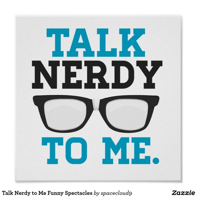 Talk Nerdy to Me Poster