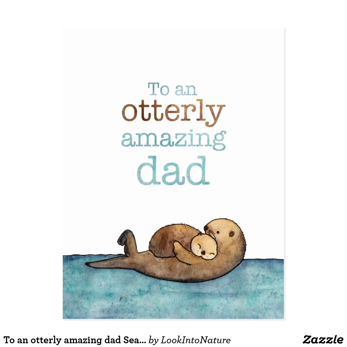 To an otterly amazing dad Postcard